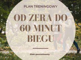 """Plan treningowy: """"od zera do 60 minut ciągłego biegu"""""""