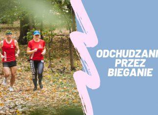 Odchudzanie przez bieganie – jak biegać żeby schudnąć? Kompendium wiedzy.