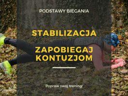 Stabilizacja - siła i moc w biegowym treningu