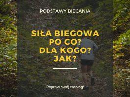 Siła biegowa w treningu biegacza długodystansowego