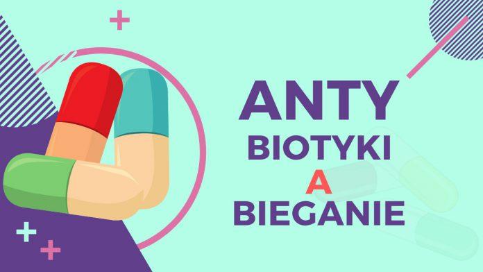 Antybiotyki a bieganie