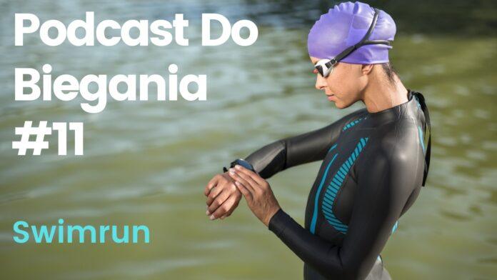Swimrun - podcast do biegania
