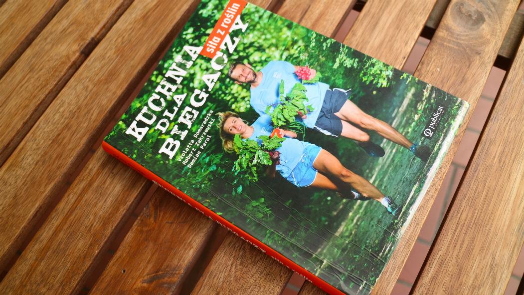Kuchnia Dla Biegaczy Siła Z Roślin Recenzja Książki