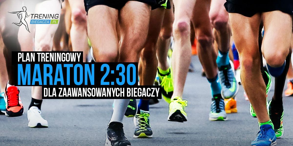 379cfbee Maraton 2:30 dla zaawansowanych biegaczy | Serwis dla biegaczy ...